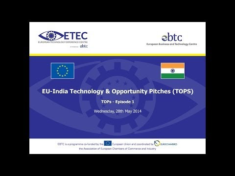 EU-India Technology & Opportunity Pitches (TOPS), Episode 1