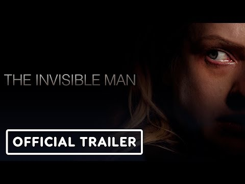 'The Invisible Man' Remake Just Dropped a Terrifying First Trailer - Watch It Here
