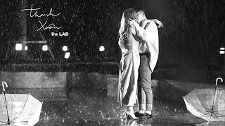 Thanh Xuân - Da LAB (Official MV)