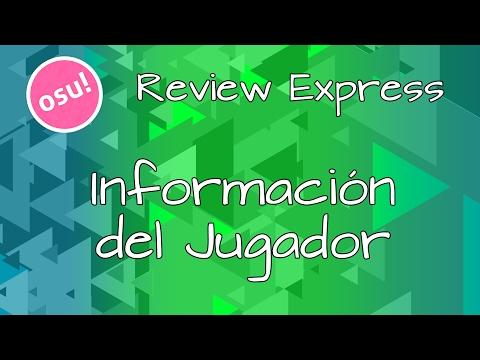 Osu! Review Express #4 | Información Del Jugador