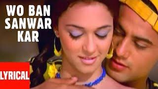 Pankaj Udhas: Wo Ban Sanwar Kar Lyrical | Muskaan | Pankaj Udhas Superhit Ghazal