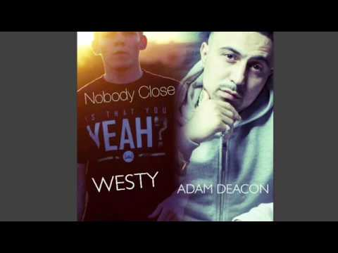 Adam Deacon  Nobody Close Produced By @IsDatYouYeah NEW