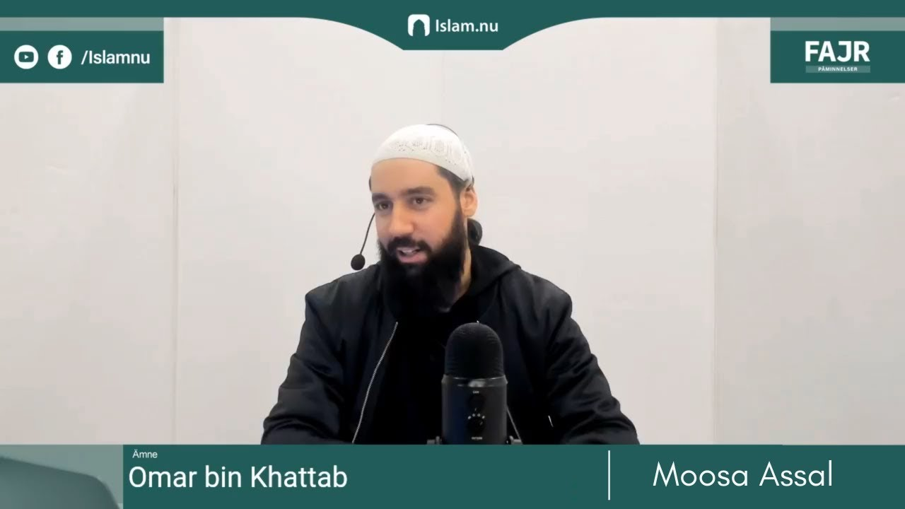 Omar bin Khattab   Fajr påminnelse #11 med Moosa Assal