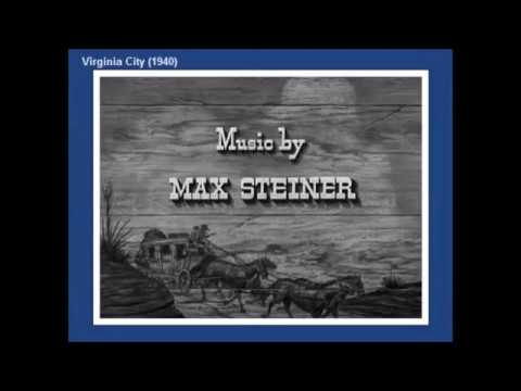 Max Steiner Self Borrowing from VIRGINIA CITY (1940)