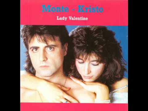 Monte Kristo - Lady Valentine (New Version 2011) Italo Disco