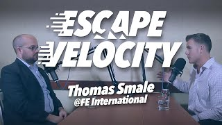 What Buyers Look For in a SaaS Business with Thomas @ FEInternational.com - Escape Velocity Show #22