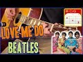 Love Me Do - EASY Guitar Song - The Beatles (4K)