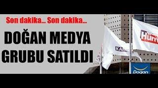 Hürriyet, Posta, CNN Türk, Kanal D satıldı / İşte ayrıntısı...