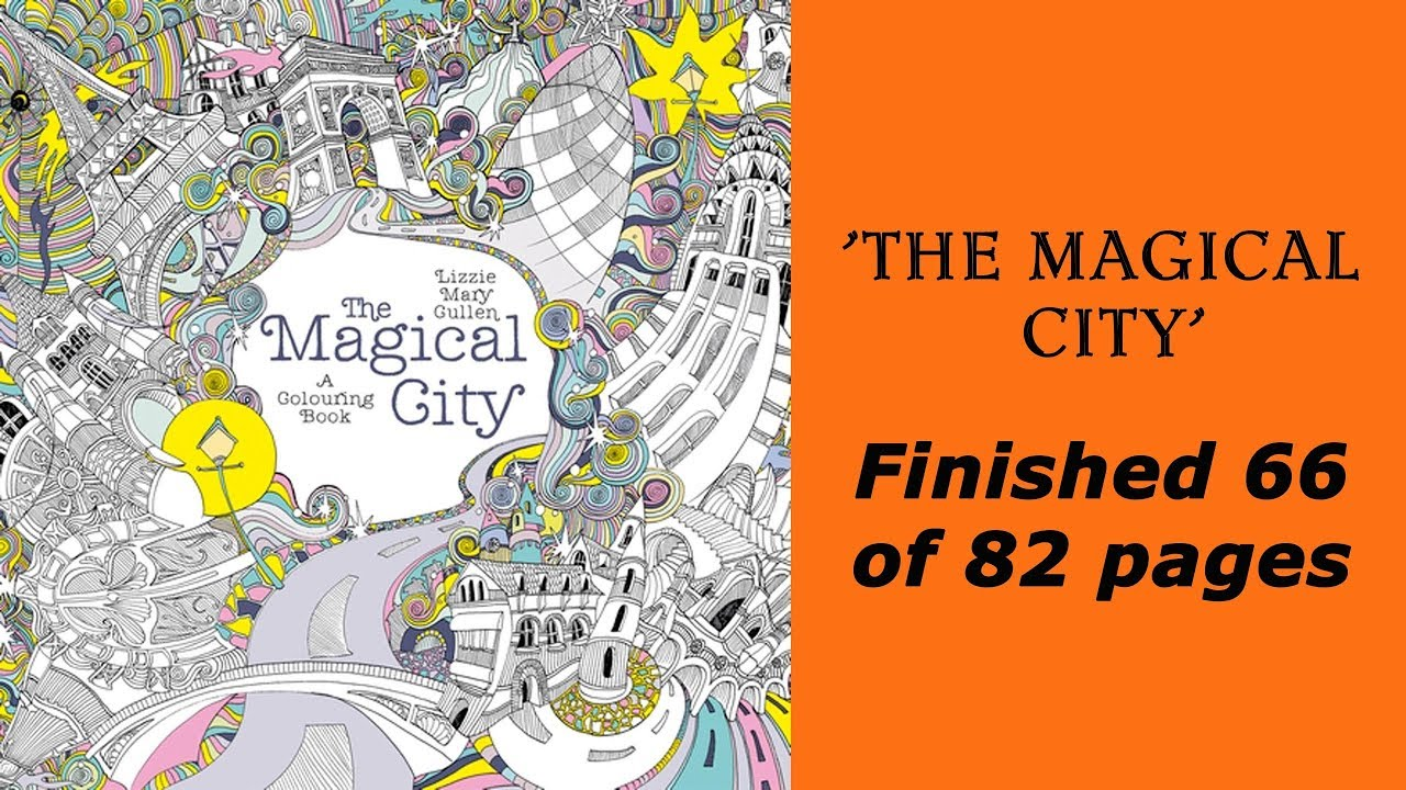 Magical City Finished 66 Of 82 Pages Derwent Inktense Pencils