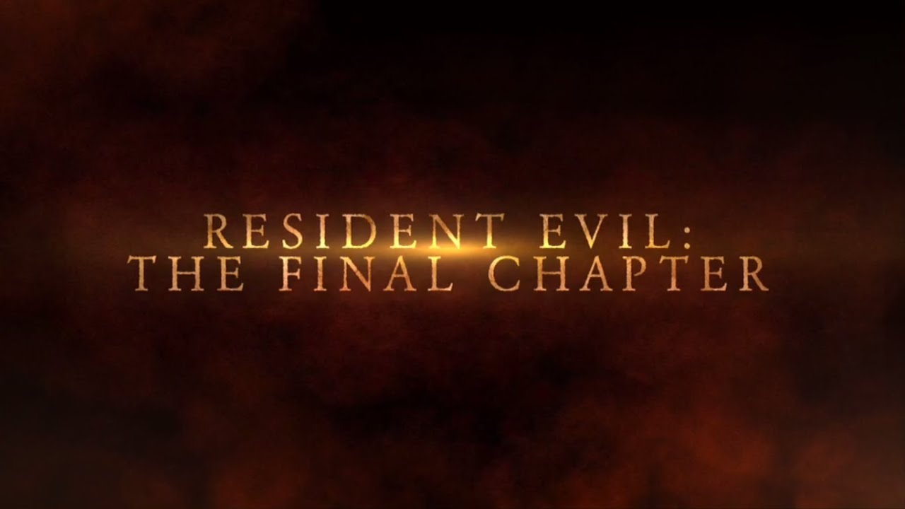 Resident Evil The Final Chapter 24: Resident Evil: The Final Chapter Trailer (Official)