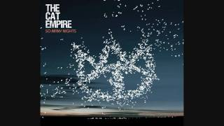 Watch Cat Empire So Many Nights video