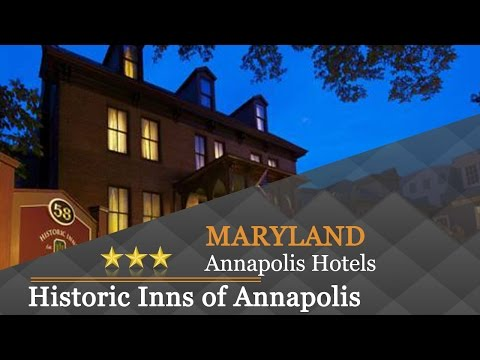 Historic Inns of Annapolis - Annapolis Hotels, Maryland