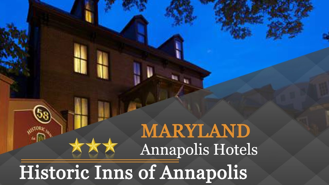 Historic Inns Of Annapolis Hotels Maryland