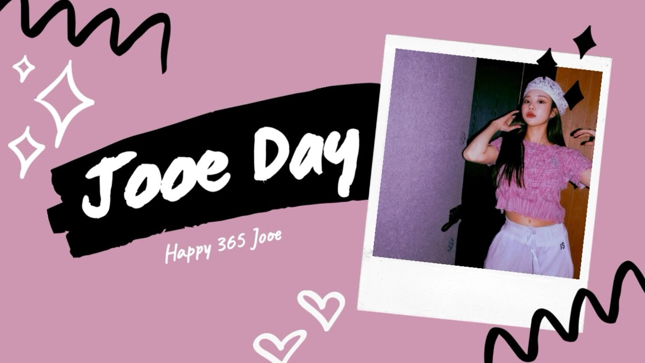 #HAPPYJOOEDAY - HAPPY BIRTHDAY JOOE