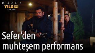 Kuzey Yıldızı İlk Aşk 8. Bölüm - Sefer'in İsyan Şarkısı