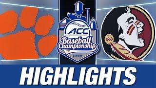 Clemson vs Florida State | 2015 ACC Baseball Championship Highlights