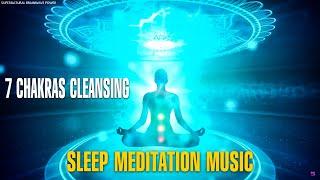 POWERFUL !! 7 Chakras Cleansing Meditation Music !! All Chakras Healing Sleep Meditation thumbnail
