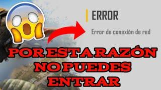 POR ESTA RAZON NO PUEDES ENTRAR A FREE FIRE | ERROR DE CONEXION DE RED | FREE FIRE