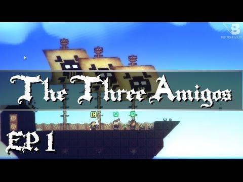 Pixel Piracy - The Three Amigos- Ep. 1 - Fresh Start