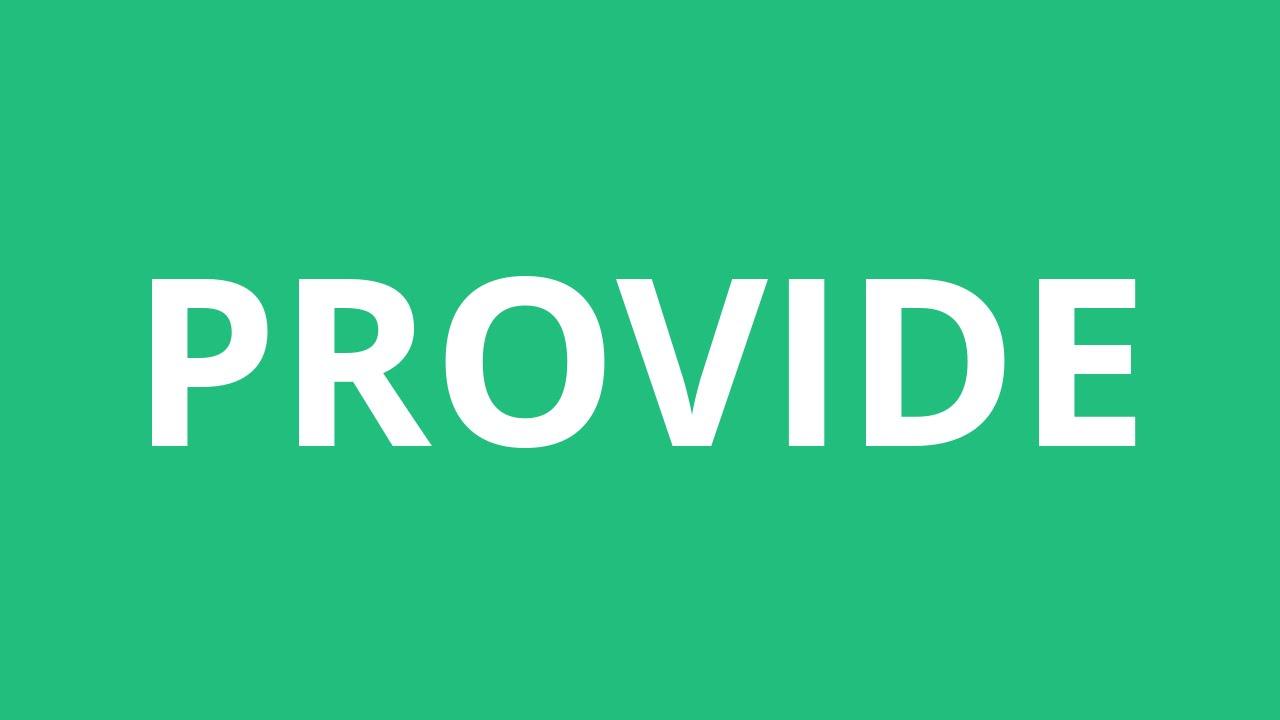 How To Pronounce Provide - Pronunciation Academy