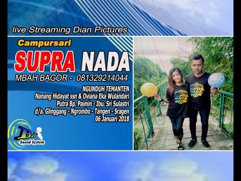 Live Streaming DIAN PICTURES//SUPRA NADA//BAP SOUND// LIVE NGROMBO - TANGEN
