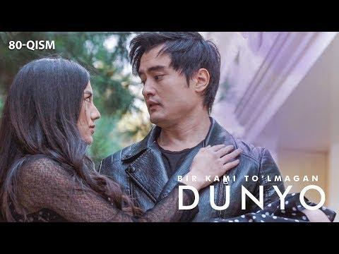 Bir kami to'lmagan dunyo (o'zbek serial) | Бир ками тўлмаган дунё (узбек сериал) 80-qism