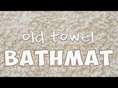 Bathmat Using Old Towels
