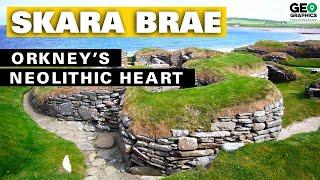 Skara Brae: Orkney's Neolithic Heart