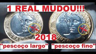 A MOEDA DE 1 REAL MUDOU! TEM DUAS EM 2018!