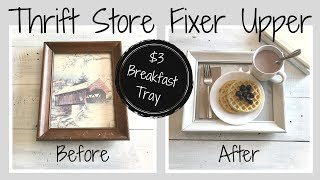 Thrift Store Fixer Upper | $3 Cottage Style Breakfast Tray