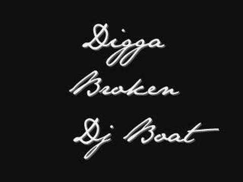 Dj Boat_ (Digga Broken) Remixs