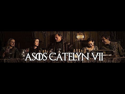 ASOS Catelyn VII (A Song of Ice and Fire Epic Reread #18) Reupload
