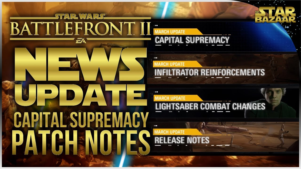 battlefront 2 patch notes march