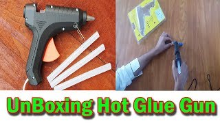 Glue Gun UnBoxing and Review Hot Glue Gun 2019