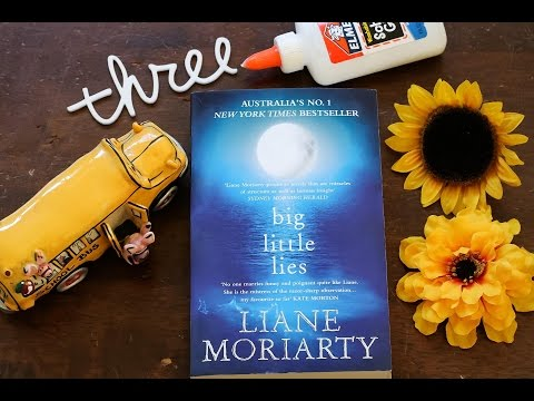 BIG LITTLE LIES  by Liane Moriarty | A Really Quick (Spoiler Free) Book Review