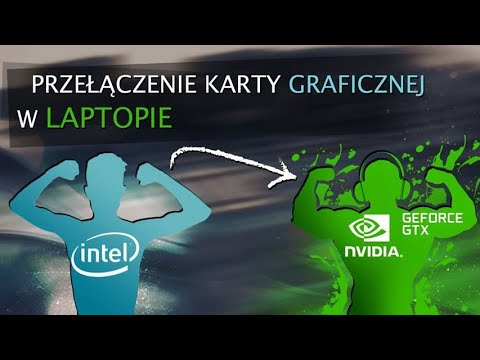 Jak zmienić na dedykowaną kartę graficzną na laptopie : CS GO / Fortnite - zwiększenie FPS - 2018 !