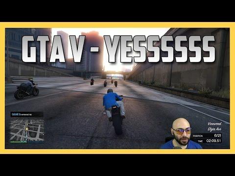 GTA V - YESSSSSSSS (GTA 5 Online)