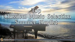 Classical  Selection Summer  Playlist: Mozart Vivaldi Bach Beethoven