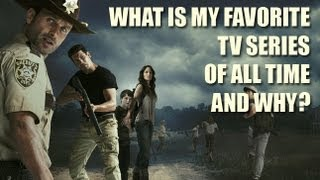 What is My Favorite Television Series of All Time and Why?