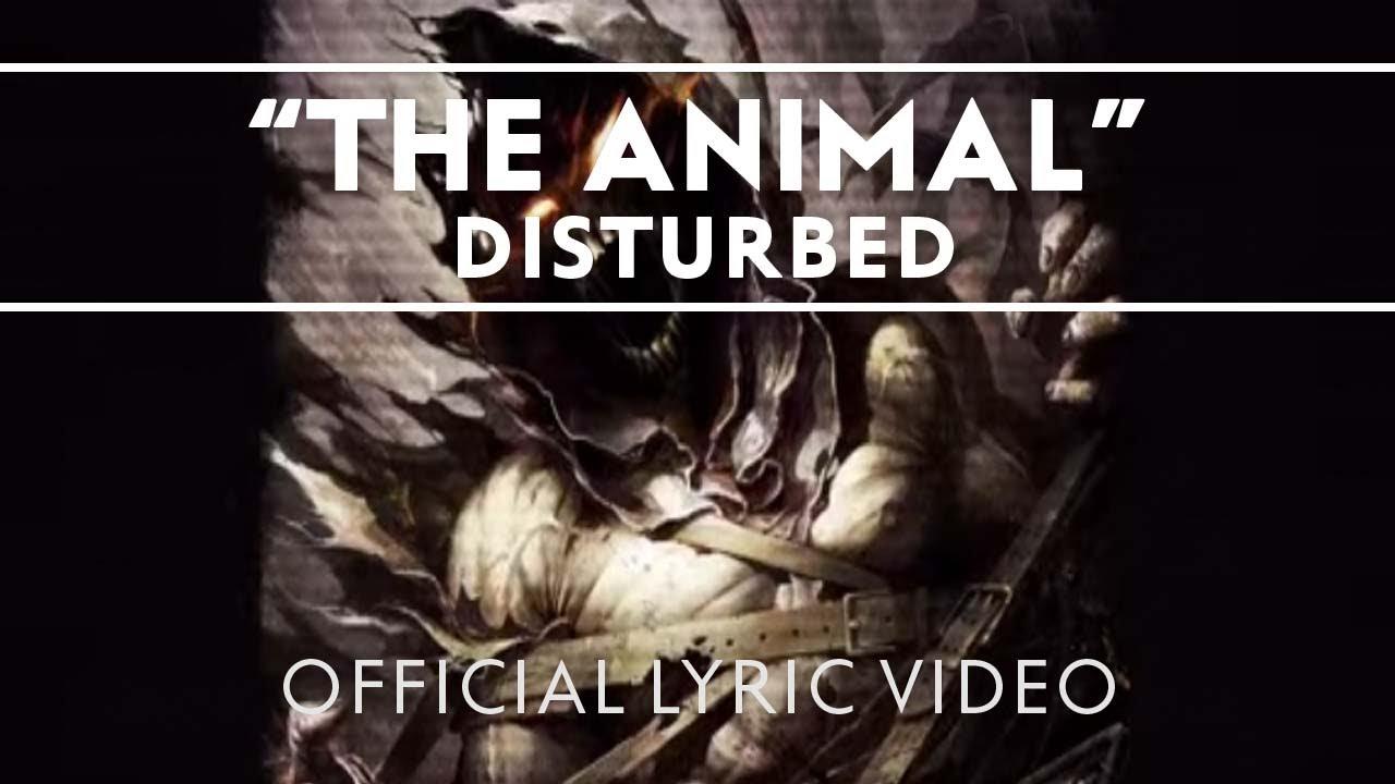 Disturbed - The Animal [Lyric Video]