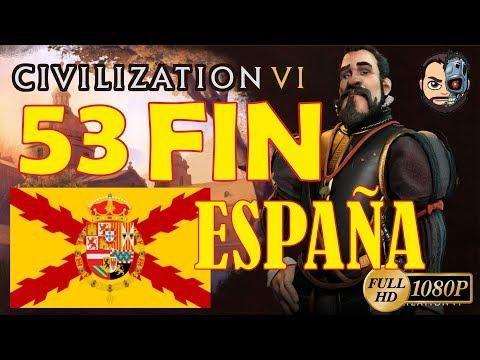 ULTIMA CAPITAL - DOMINACION (FIN DE SERIE) T5#53 - Civilization VI - 1080p Gameplay en ESPAÑOL