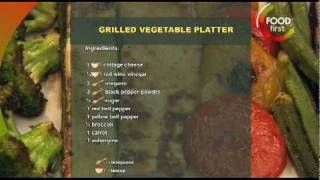 how to cook Grilled Vegetable Platter -healthy food - quick easy simple recipe - Food First TV