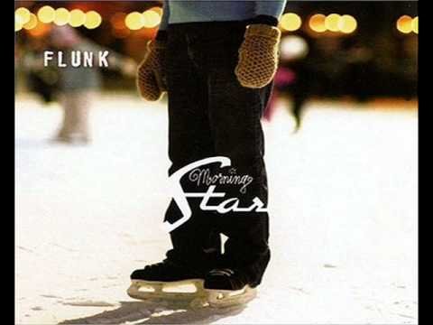 Flunk - Morning Star