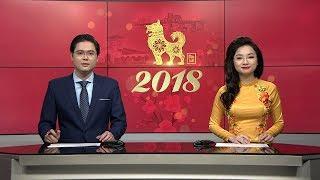 Chương trình thời sự 18h30 ngày 15-2-2018 (Tức 30 Tết Âm lịch)