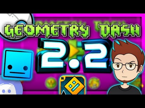 2.2 Geometry Dash Release News: Even More Features to GD Update  2.2! (New All Features)