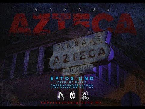 Eptos Uno - Garaje Azteca Prod By Hueco | CUTV Live Sessions Vol. 2