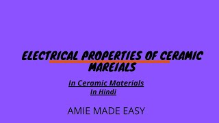 Electrical Properties of Ceramic Materials/Material Science/Amie
