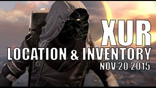 Destiny - Xur Location & Inventory for 11-20-15 / November 20, 2015