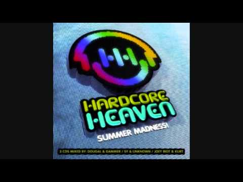 Hardcore Heaven Summer Madness --- Sy & Unknown (Continuous mix) :)