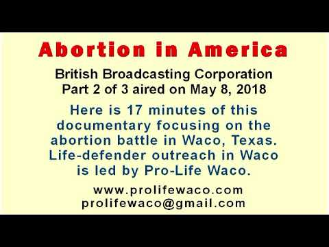 """BBC's """"Abortion in America"""" documentary: The Battle in Waco"""